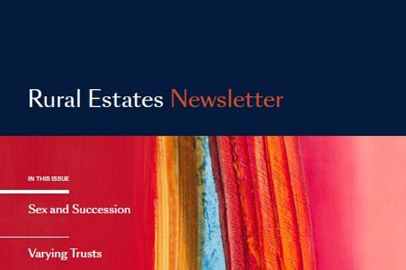 Farrer & Co | Rural Estates Newsletter Winter 2018/19