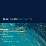 Farrer & Co | Rural Estates Newsletter Summer 2019